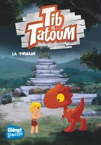 Flora Grimaldi et  Bannister - Tib et Tatoum Tome 4 : La tornade.