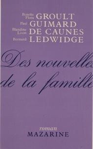 Flora Groult et Benoîte Groult - Des nouvelles de la famille.