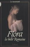 Flora, la belle romaine.