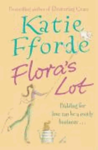 Flora's Lot - Bidding for love can be a costly business ...