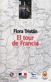 Flora Tristan - El tour de Francia (1843-1844) - Estado actual de la clase obrera en los aspectos moral, intelectual y material.