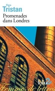 Flora Tristan - Promenades dans Londres - (Extraits).