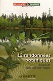 Floraine - 12 randonnées botaniques autour de Saint-Dié-des-Vosges.