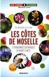 Floraine - Les côtes de Moselle - 12 randonnées botaniques de Nancy à Metz.