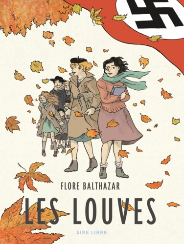 Flore Balthazar - Les louves.