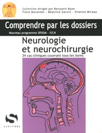 Flore Baronnet et Béatrice Garcin - Neurologie et neurochirurgie.