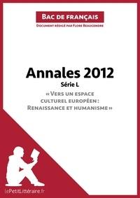 Flore Beaugendre - Bac français 2012 1e L - Annales corrigées.