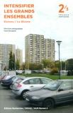 Flore Bringand - Trilogie vertueuse - Tome 2, Intensifier les grands ensembles Rennes / Le Blosne.