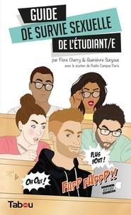 Flore Cherry et Guenièvre Suryous - Le guide de survie sexuelle de l'étudiant/e.