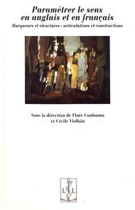 Flore Coulouma et Cécile Viollain - Paramétrer le sens en anglais et en français - Marqueurs et structures : articulations et constructions.