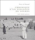 Flore de Préneuf - Chronique d'un dialogue de sourds - Israël/Palestine 1998-2002.