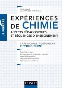 Flore Dunac et Jean-François Le Maréchal - Expériences de chimie CAPES/CAPET/Agrégation Physique-Chimie - Aspects pédagogiques et séquences d'enseignement CAPES Agrégation.