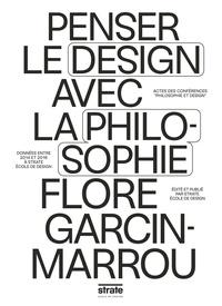 Flore Garcin-Marrou - Penser le design avec la philosophie.