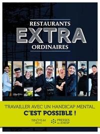 Restaurants extraordinaires - Travailler avec un handicap mental, cest possible!.pdf
