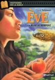 Flore Talamon - Eve - La ruse du serpent.