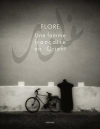 Flore - Une femme française en Orient.