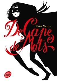Flore Vesco - De cape & de mots.