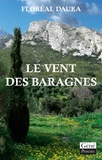 Floréal Daura - Le vent des baragnes.