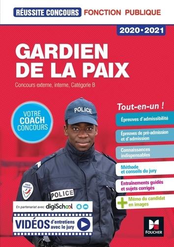 Gardien de la paix. Concours externe, interne, Catégorie B  Edition 2020-2021