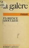 Florence Aboulker et Hortense Chabrier - La galère.