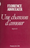 Florence Aboulker - Une Chanson d'amour.