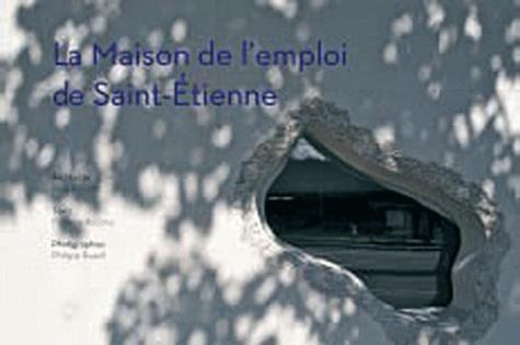 Florence Accorsi et Rudy Ricciotti - La Maison de l'emploi de Saint-Etienne.