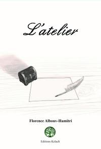 Florence Albouy-Hamitri - L'Atelier.