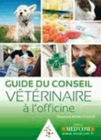 Florence Almosni-Le Sueur - Guide du conseil vétérinaire à l'officine.