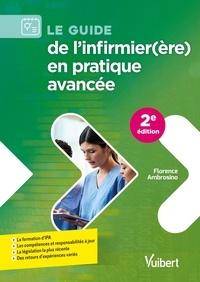 Florence Ambrosino - Le guide de l'infirmier(ère) en pratique avancée.