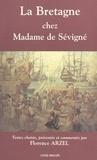 Florence Arzel - La Bretagne chez Madame de Sévigné.