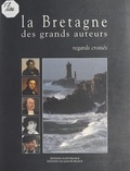 Florence Arzel - La Bretagne des grands auteurs.