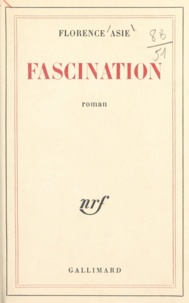 Florence Asie - Fascination.
