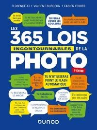 Florence At et Vincent Burgeon - Les 365 lois incontournables de la photo - 2e éd..