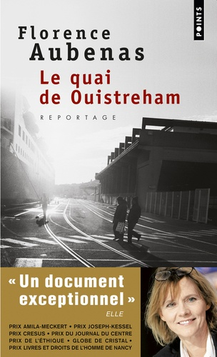 Florence Aubenas - Le quai de Ouistreham.