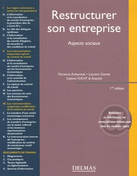Florence Aubonnet et Laurent Gamet - Restructurer son entreprise - Aspects sociaux.