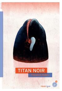 Florence Aubry - Titan Noir.