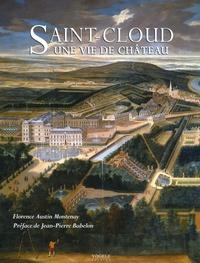 Florence Austin-Montenay - Saint-Cloud, une vie de château.