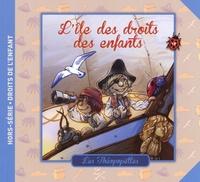 Florence Auvergne-Abric et Jean-Charles Rochat - L'île des droits des enfants.