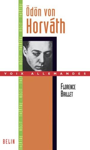 Florence Baillet - Odön von Horvath.