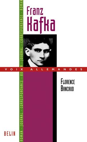 Florence Bancaud - Franz Kafka ou l'art de l'esquisse.