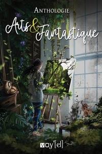 Florence Barrier et Julia Di Folco - Anthologie Arts et Fantastique.