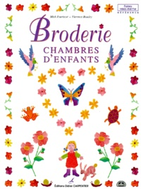 Florence Baudry et Mick Fouriscot - Broderie - Chambres d'enfants.