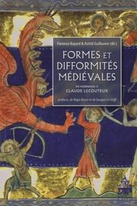 Florence Bayard et Astrid Guillaume - Formes et difformités médiévales - Hommage à Claude Lecouteux.