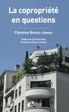 Florence Bayard Jammes - La copropriété en questions.