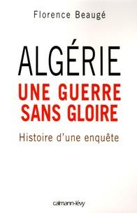 Algérie, une guerre sans gloire - Histoire dune enquête.pdf