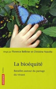 La bioéquité - Batailles autour du partage du vivant.pdf