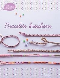 Florence Bellot - Bracelets brésiliens Girl's box - Avec 10 échevettes de fil, une épingles à nourrice, 4 breloques argentées.