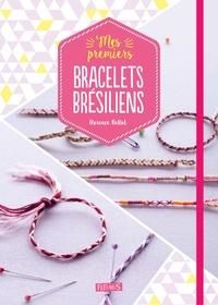 Florence Bellot - Mes premiers bracelets brésiliens.