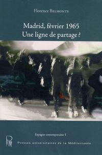Florence Belmonte - Madrid, février 1965 - Une ligne de partage ?.