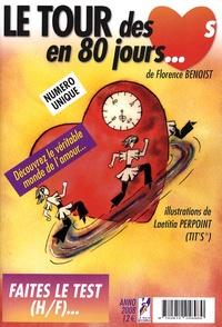Florence Benoist - Le tour des coeurs en 80 jours.